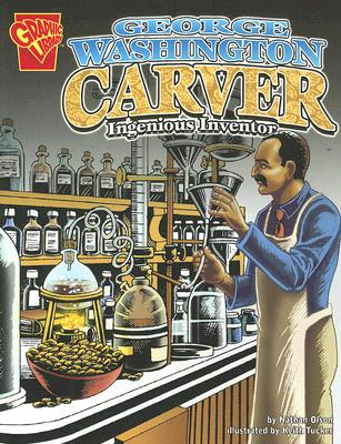 George Washington Carver By Olson, Nathan/ Tucker, Keith (ILT)