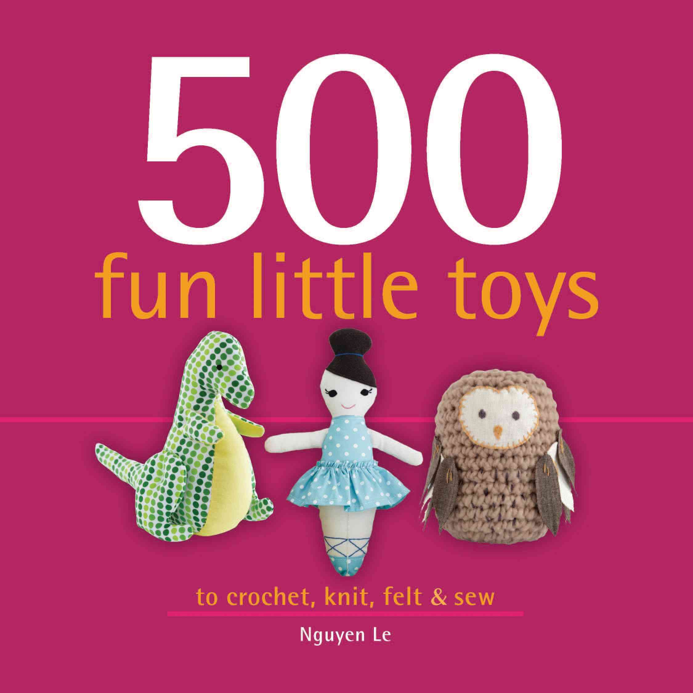 500 Fun Little Toys By Le, Nguyen